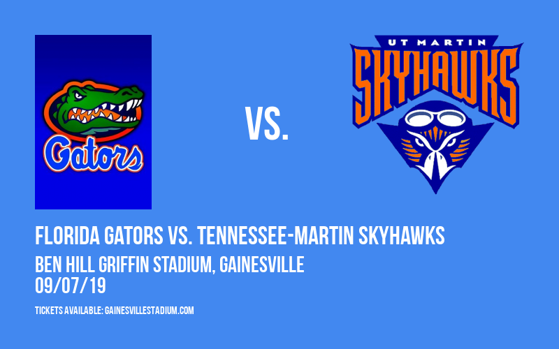 Florida Gators vs. Tennessee-Martin Skyhawks at Ben Hill Griffin Stadium