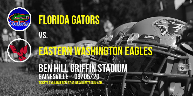 Florida Gators vs. Eastern Washington Eagles at Ben Hill Griffin Stadium