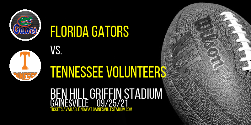 Florida Gators vs. Tennessee Volunteers at Ben Hill Griffin Stadium