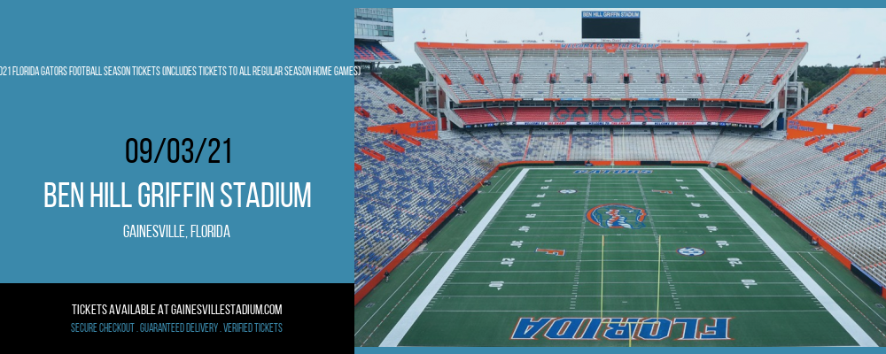 2021 Florida Gators Football Season Tickets (Includes Tickets To All Regular Season Home Games) at Ben Hill Griffin Stadium
